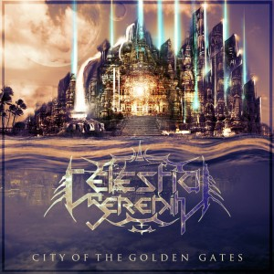 "Celestial Serenity, ""City of the Golden Gates"""